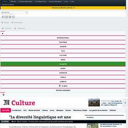 """""""La diversité linguistique est une richesse menacée"""""""