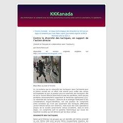 Contre la diversité des tactiques, en support de l'action directe « KKKanada