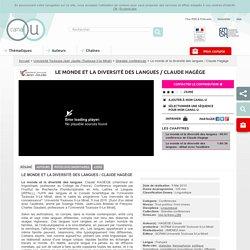 Le monde et la diversité des langues / Claude Hagège - Université Toulouse-Jean Jaurès (Toulouse II-le Mirail)