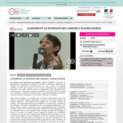 Le monde et la diversité des langues / Claude Hagège - Université Toulouse II-le Mirail