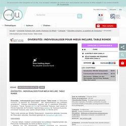 Diversités : individualiser pour mieux inclure. Table ronde - Université Toulouse-Jean Jaurès (Toulouse II-le Mirail)