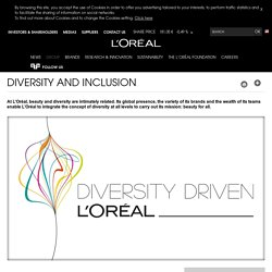 Diversity: become the world leader in diversity management - L'Oréal Group