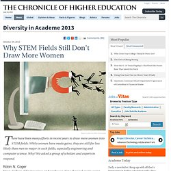 Why STEM Fields Still Don't Draw More Women - Diversity in Academe 2013