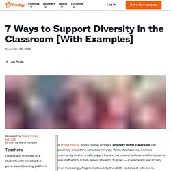 7 Ways to Support Diversity in the Classroom [With Examples]