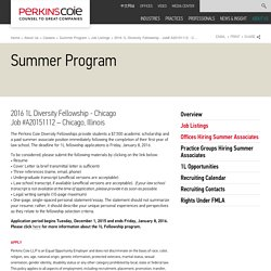 Perkins Coie - 2016 1L Diversity Fellowship - Job# A20151112 - Chicago, IL