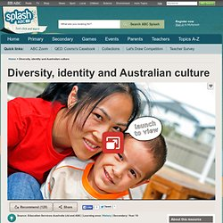Diversity, identity and Australian culture - History (10) - ABC Splash -