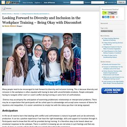 Looking Forward to Diversity and Inclusion in the Workplace Training – Being Okay with Discomfort
