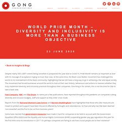 WORLD PRIDE MONTH - DIVERSITY AND INCLUSIVITY IS MORE THAN A BUSINESS OBJECTIVE - Gong
