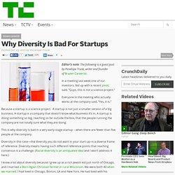 Why Diversity Is Bad For Startups