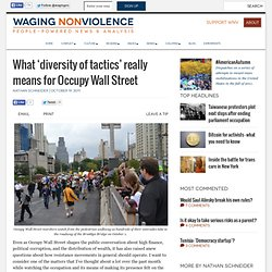 What 'diversity of tactics' really means for Occupy Wall Street