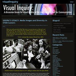 UHURA'S LEGACY: Media Images and Diversity in STEM Careers « visualinquiry