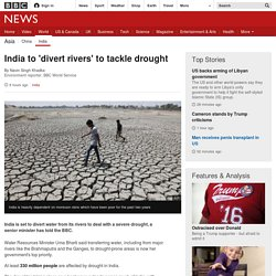 India to 'divert rivers' to tackle drought