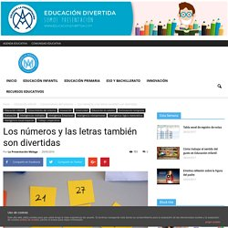 Los números y las letras también son divertidas - educaciondivertida.com