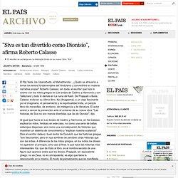 """Siva es tan divertido como Dionisio"", afirma Roberto Calasso"