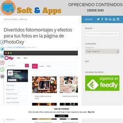Divertidos fotomontajes y efectos para tus fotos en la página de PhotoOxy