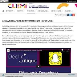 Découvrir Snapchat : du divertissement à l'information- CLEMI