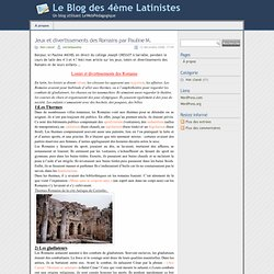 » Jeux et divertissements des Romains par Pauline M. - Le Blog des 4ème Latinistes