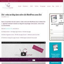 Divi : créezun blog dans votre site WordPress avec Divi