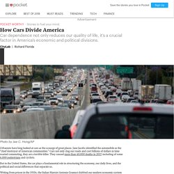 How Cars Divide America - CityLab - Pocket