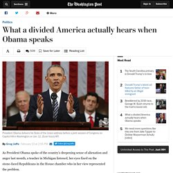 What a divided America actually hears when Obama speaks