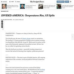 DIVIDED AMERICA: Temperatures Rise, US Splits