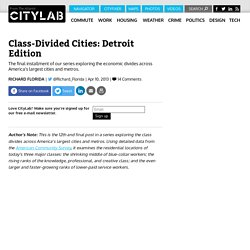 Class-Divided Cities: Detroit Edition