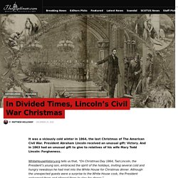 In Divided Times, Lincoln's Civil War Christmas