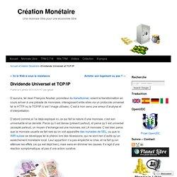 Dividende Universel et TCP/IP
