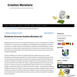 Dividende Universel Système Monétaire 3.0
