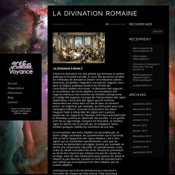 La Divination Romaine - Kika Voyance
