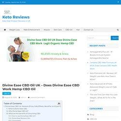 Divine Ease CBD Oil UK Does Divine Ease CBD Work Hemp CBD Oil