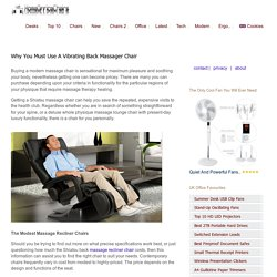 14 Divine Back Massage Chair Benefits For Pain Relief