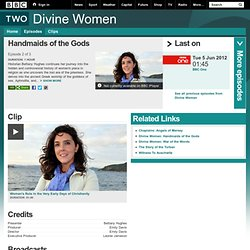 BBC iPlayer - Divine Women: Handmaids of the Gods
