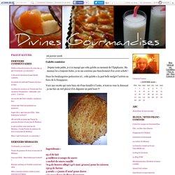 Divines gourmandises