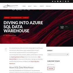 Diving into Azure SQL Data Warehouse