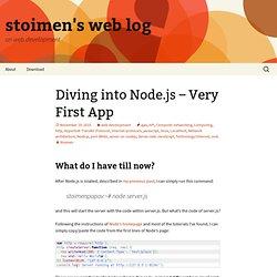 Diving into Node.js – Very First App