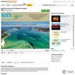 Best Shore Diving in Port Stephens, Australia