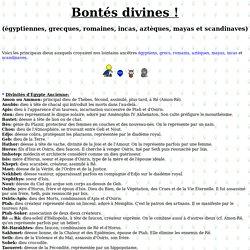 Divinités égyptiennes, grecques, romaines, incas, aztèques, mayas et nordiques