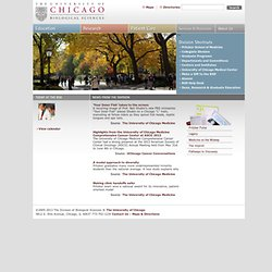 The Division of Biological Sciences, University of Chicago