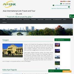Yangon City Tour - ailinktravelandtour.com
