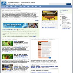 Arbovirus Home Page - CDC Division of Vector-Borne Infectious Diseases (DVBID)