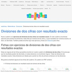 Divisiones de dos cifras con resultado exacto - Cuadernos para niños