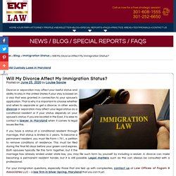 Will My Divorce Affect My Immigration Status?