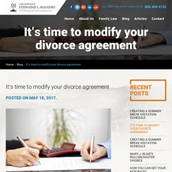 It's time to modify your divorce agreement modification