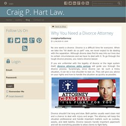 Why You Need a Divorce Attorney - Craig P. Hart Law. : powered by Doodlekit
