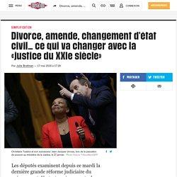 Divorce, amende, changement d'état civil… ce qui va changer avec la «justice du XXIe siècle»