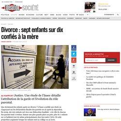 Divorce : sept enfants sur dix confiés à la mère