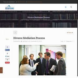 Divorce Mediation Process -Alterman Divorce-Alterman Divorce