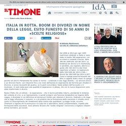 Italia in rotta. Boom di divorzi in nome della legge, esito funesto di 50 anni di «scelte religiose»