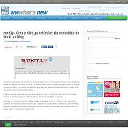 runt.ly – Crea y divulga artículos sin necesidad de tener un blog